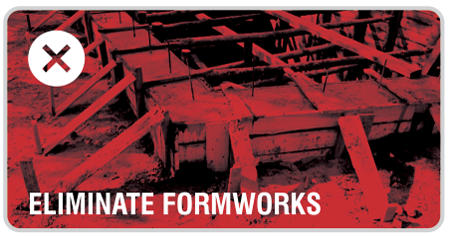 Eliminate the need for formwork or concreate beams